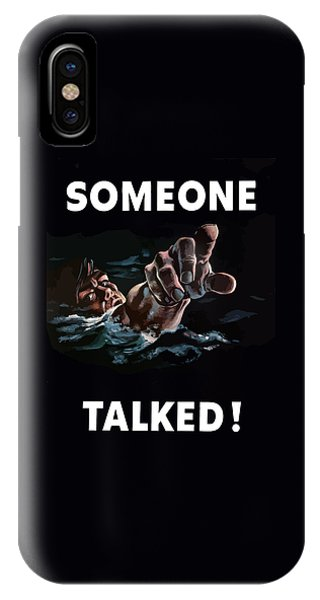 Someone Talked -- Ww2 Propaganda IPhone Case