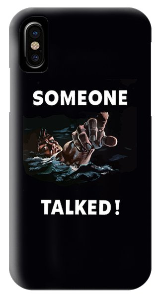 Political iPhone Case - Someone Talked -- Ww2 Propaganda by War Is Hell Store