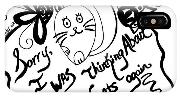Sorry, I Was Thinking About Cats Again IPhone Case