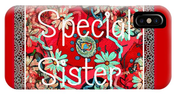 Special Sister IPhone Case