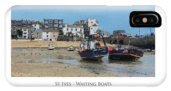 St Ives - Waiting Boats IPhone Case