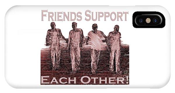 Support Friends In Bronze IPhone Case