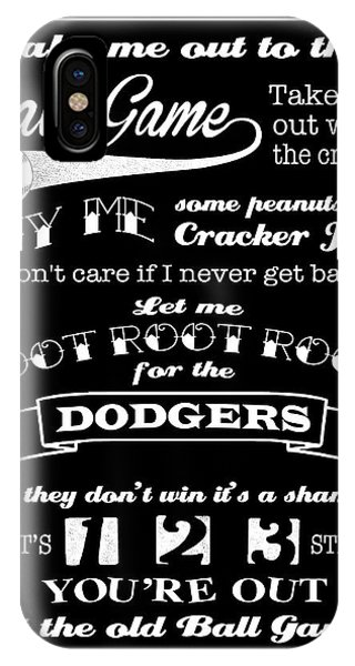 Take Me Out To The Ball Game - Dodgers IPhone Case