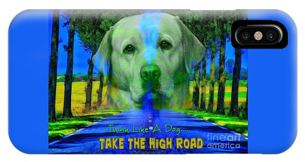 Take The High Road IPhone Case