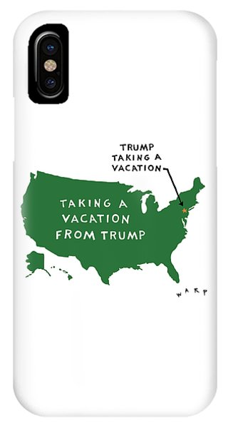 Taking A Vacation From Trump IPhone Case
