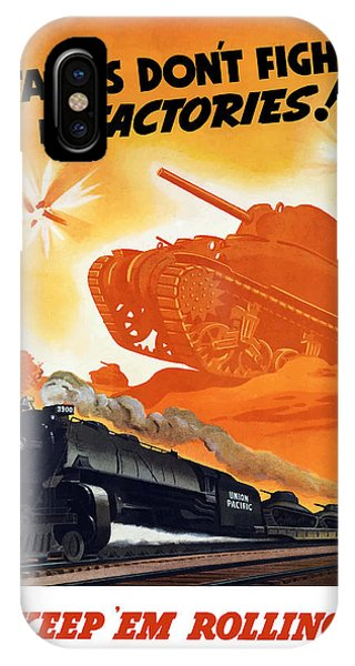 Trains iPhone Case - Tanks Don't Fight In Factories by War Is Hell Store