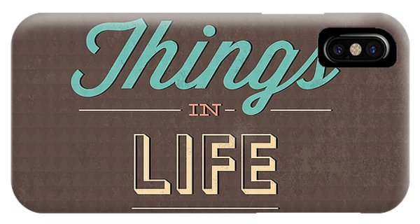 Fun iPhone Case - The Best Tings In Life Are Free by Naxart Studio