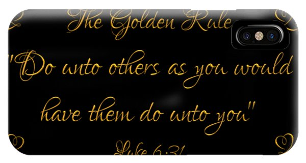 The Golden Rule Do Unto Others On Black IPhone Case