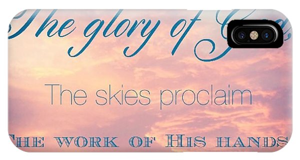 Design iPhone Case - The Heavens Declare The Glory Of God by LIFT Women's Ministry designs --by Julie Hurttgam