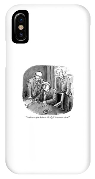 The Right To Remain Silent. IPhone Case