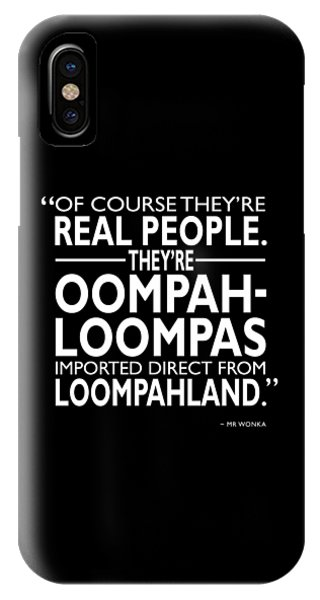 Theyre Oompa Loompas IPhone Case