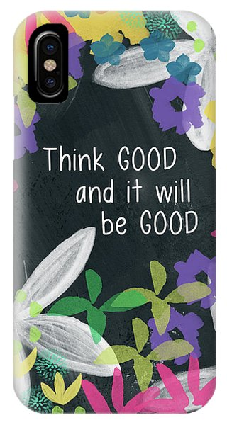 Think Good- Art By Linda Woods IPhone Case