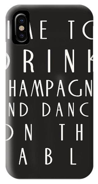 Time To Drink Champagne IPhone Case