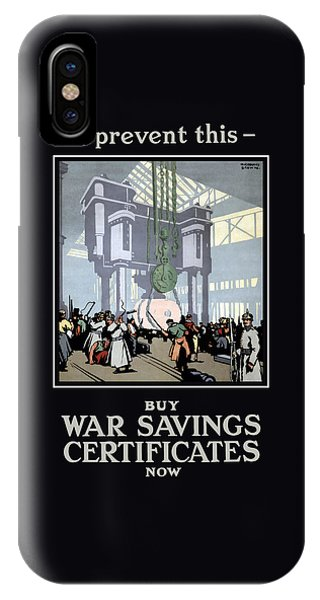 Factory iPhone Case - To Prevent This - Buy War Savings Certificates by War Is Hell Store