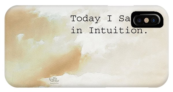 Today I Saw God In Intuition IPhone Case