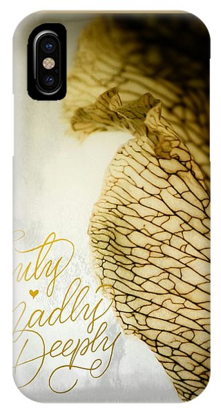 Truly Madly Deeply IPhone Case