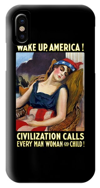 Wake Up America - Civilization Calls IPhone Case