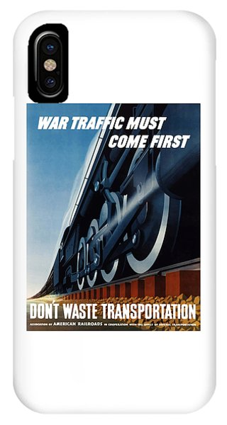 Train iPhone X Case - War Traffic Must Come First by War Is Hell Store