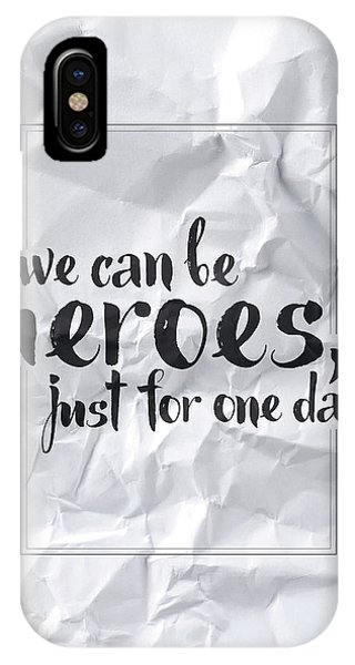 Thought iPhone Case - We Can Be Heroes by Samuel Whitton