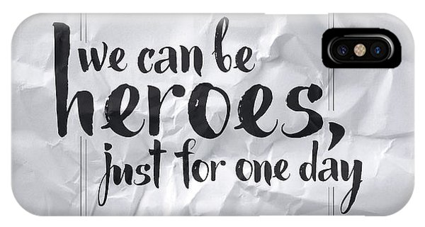 Hero iPhone Case - We Can Be Heroes by Samuel Whitton