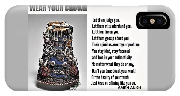 Wear Your Crown IPhone Case