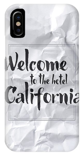 Thought iPhone Case - Welcome To The Hotel California by Samuel Whitton