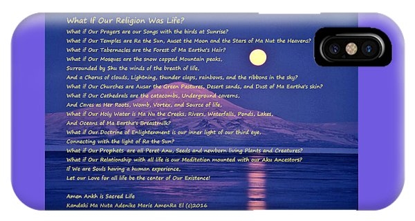 What If Our Religion Was Life IPhone Case