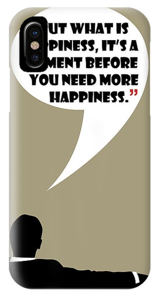 What Is Happiness - Mad Men Poster Don Draper Quote IPhone Case