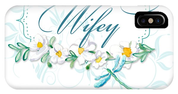 Bridal iPhone Case - Wifey New Bride Dragonfly W Daisy Flowers N Swirls by Audrey Jeanne Roberts