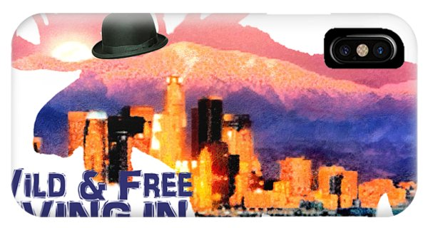Wild And Free-in Anchorage IPhone Case