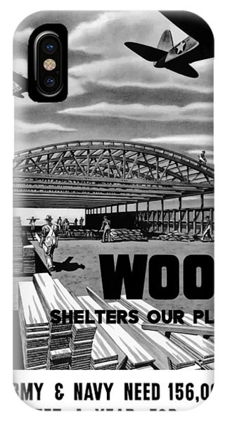Conservation iPhone Case - Wood Shelters Our Planes - Ww2 by War Is Hell Store