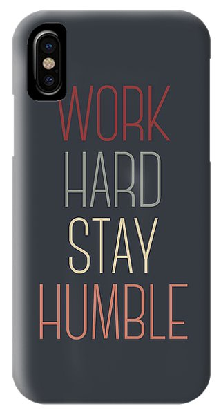 Cute iPhone Case - Work Hard Stay Humble Quote by Zapista Zapista