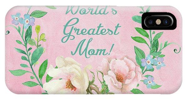World's Greatest Mom IPhone Case