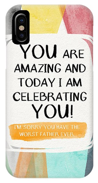 Day iPhone Case - Worst Father Ever- Greeting Card Art By Linda Woods by Linda Woods