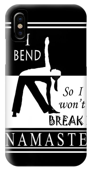 Yoga - Bend So You Won't Break IPhone Case
