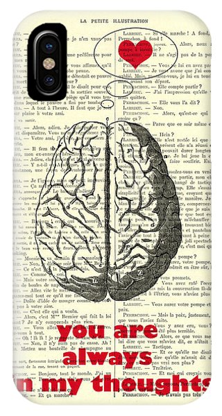 Brain iPhone Case - You Are Always In My Thoughts by Madame Memento