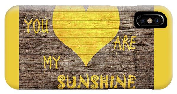 You Are My Sunshine Barn Door IPhone Case