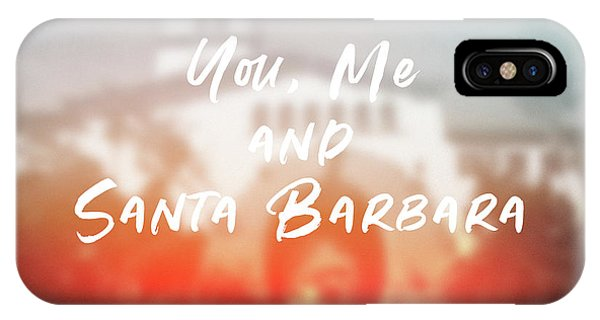 I Love You iPhone Case - You Me And Santa Barbara- Art By Linda Woods by Linda Woods
