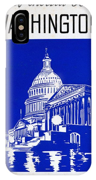 Capitol Building iPhone Case - You Should See Washington by Baltimore and Ohio Railroad