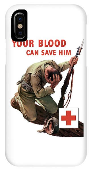 Cross iPhone X Case - Your Blood Can Save Him - Ww2 by War Is Hell Store