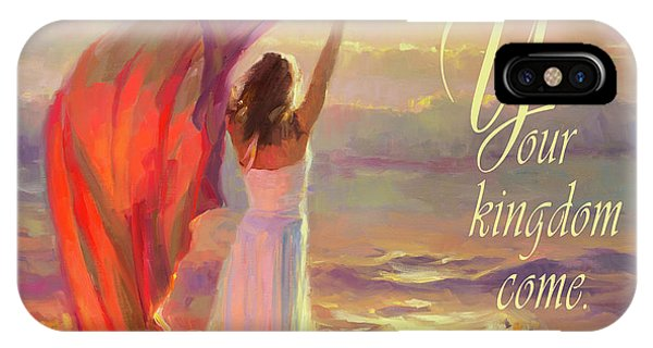 Worship iPhone Case - Your Kingdom Come by Steve Henderson