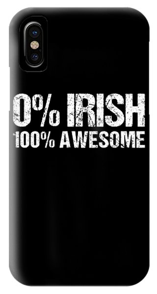 St. Patricks Day iPhone Case - 0 Irish 100 Awesome by Flippin Sweet Gear
