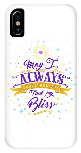 Always Find My Bliss IPhone Case