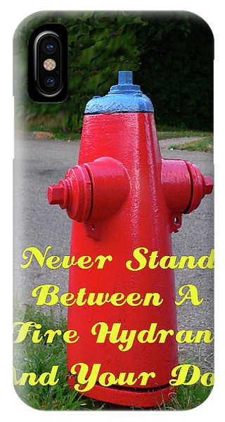 Fire Hydrant Advice IPhone Case