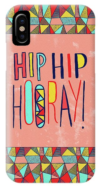Hip Hip Hooray IPhone Case