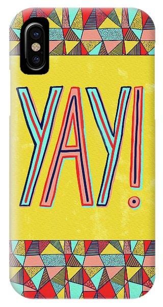 Yay IPhone Case