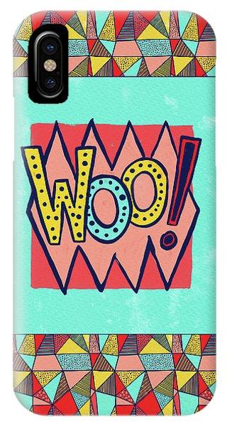Woo IPhone Case
