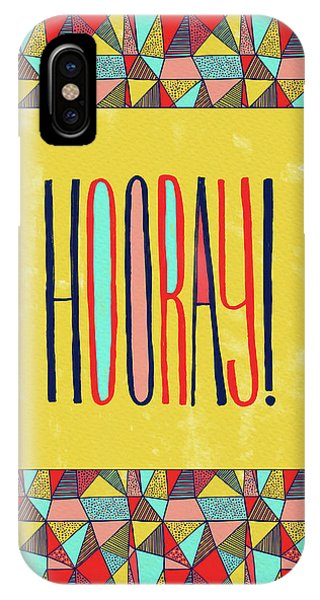 Hooray IPhone Case