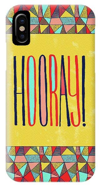 Hooray IPhone Case