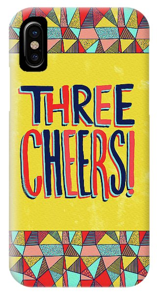 Three Cheers IPhone Case